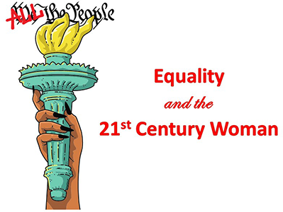 Equality and the 21st Century Woman